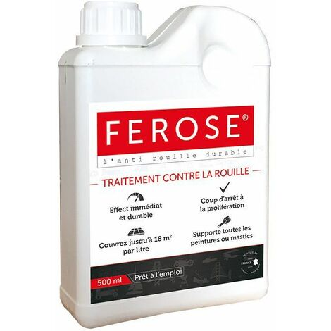 Traitement curatif anti rouille convertisseur de rouille Ferose - bidon 500 ml