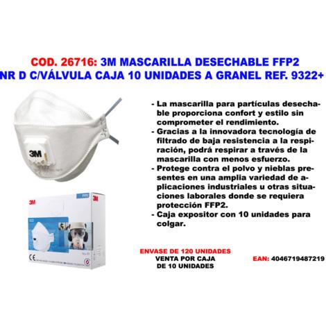 3M MASCARILLA DESECHABLE FFP2 NR D C/VALVULA CAJA 10 UND=9322+