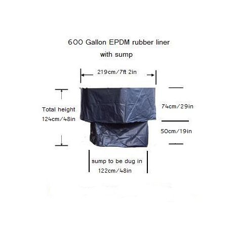 600 gallon EPDM liner with Sump