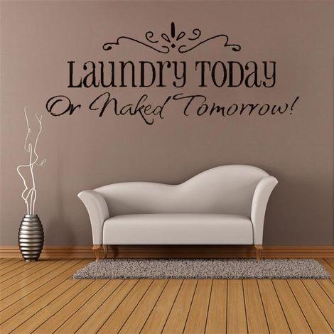 Art mural Sticker Autocollant Phrase Lettre Adhésif Décor Salon Laundry Today