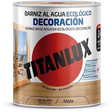 Barniz al agua Ecológico Decoración Mate Incoloro Titanlux
