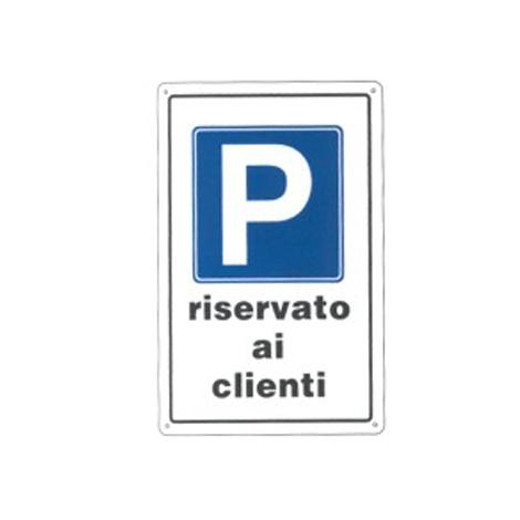 Cartello parcheggio riservato ai clienti