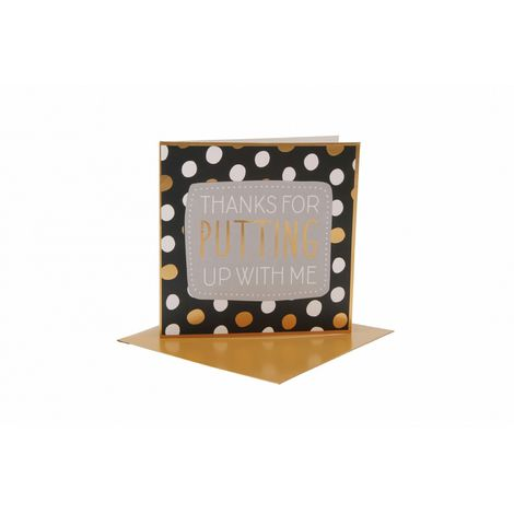CGB Giftware Thanks For Putting Up With Me Card (One Size) (Black/Grey/Gold)