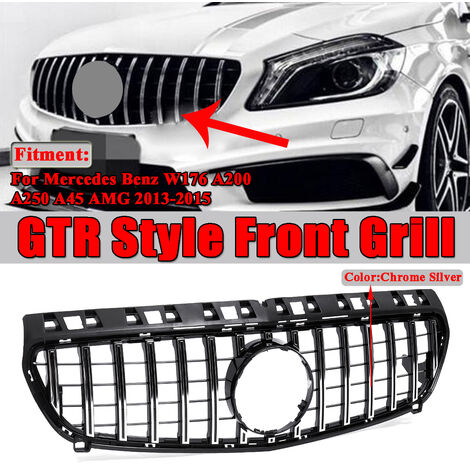 Chrome Silver/Black GT R Style Grill Car Front Mesh Grill Grille For Mercedes For Benz W176 A180 A200 A250 A45 For AMG 2013-2015