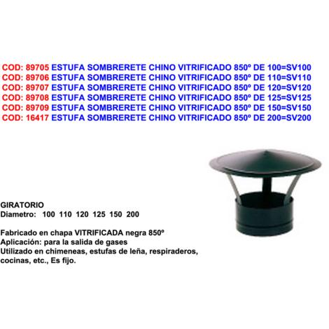 ESTUFA SOMBRERETE CHINO VITRIFICADO 850? DE 120=SV120