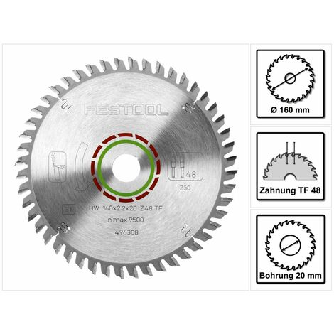 Festool Lame de scie circulaire spéciale HW 160x2,2x20 TF48 160 mm 48 Dents ( 496308 )