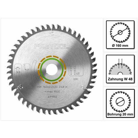 Festool Lame de Scie denture fine HW 160 x 20 x 2,2 mm W48 160 mm 48 Dents ( 491952 )