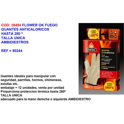 FLOWER OK FUEGO GUANTES ANTICALORICOS=280? T.UNICA AMBIDIE=50244