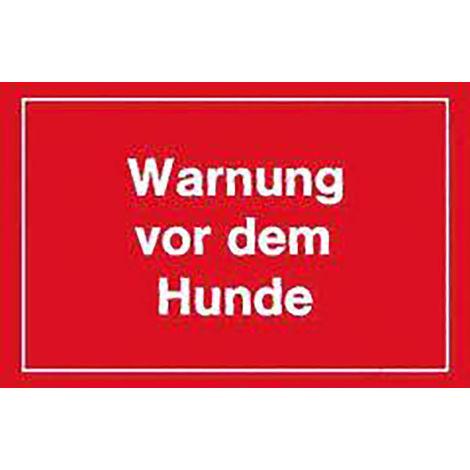 FORMAT WarnSchild 250x150mm Warnung vor dem Hunde