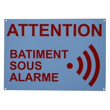 French A4 External Alarm Warning Sign [005-2011]