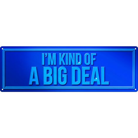 Grindstore Im Kind Of A Big Deal Plaque (One Size) (Blue)