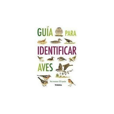 """main image of """"Guide POUR IDENTIFIER les OISEAUX éditions TIKAL"""""""
