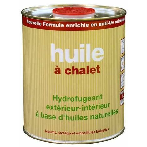 HUILE A CHALET