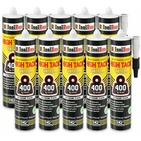Isolbau Colle de montage High Tack 10 x 470g Hybrid MS Polymer FIX ALL Sealant 400kg/10cm²