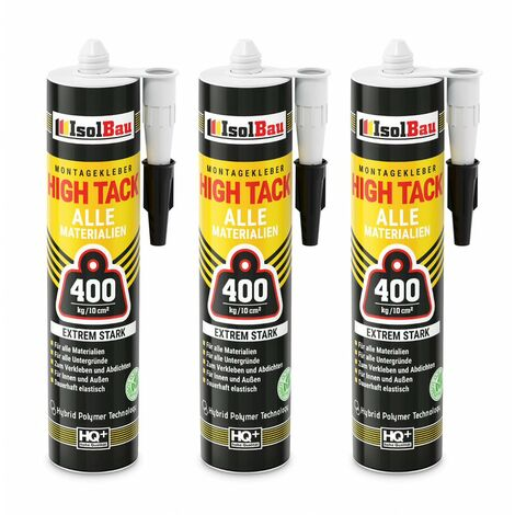 Isolbau Colle de montage High Tack 3 x 470g Hybrid MS Polymer FIX ALL Sealant 400kg/10cm²