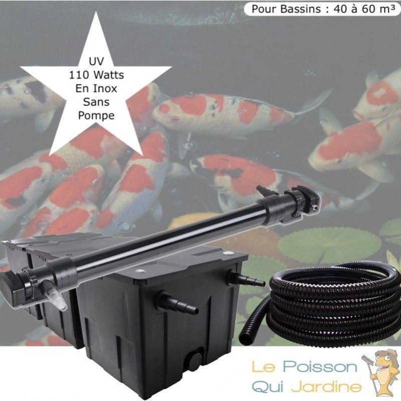 Kit Filtration, UV 110W, SANS Pompe Pour Bassins : 40 à 60 m³ - LE POISSON QUI JARDINE