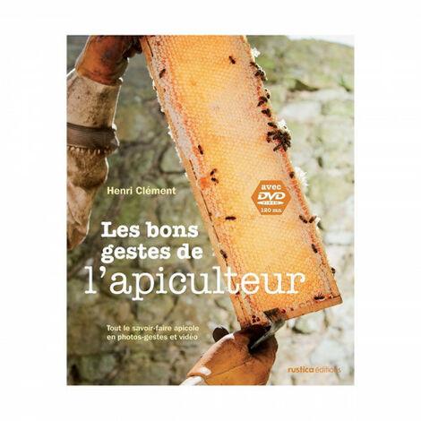 L'apiculture telle que je l'aime et la pratique, de Marc Gatineau