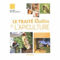Le traité Rustica de l'apiculture, édition souple