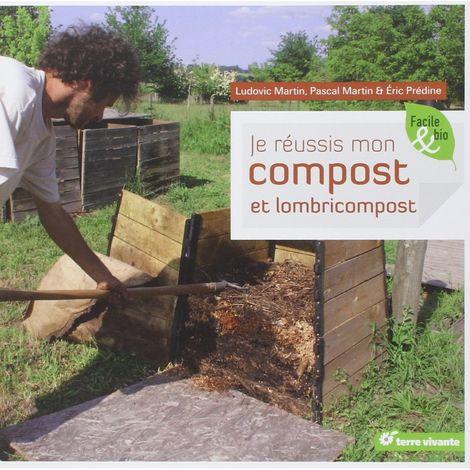 Livre - Je réussis mon compost et lombricompost