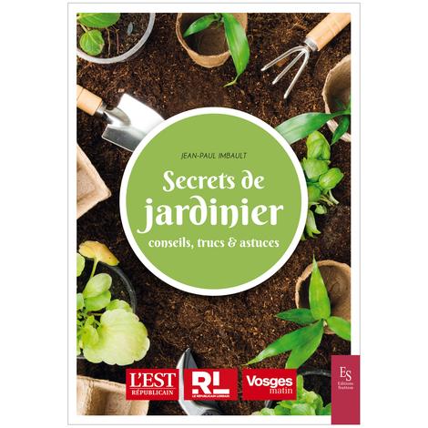 LIVRE SECRETS DE JARDINIER * - le livre - La Météo