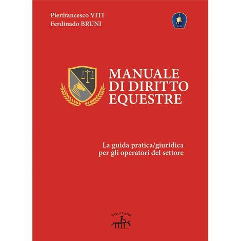 Manual de derecho ecuestre la guía práctica y legal para los practicantes
