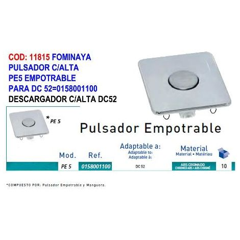 MIBRICOTIENDA fominaya pulsador c-alta pe5 empotrable para dc 52 0158001100
