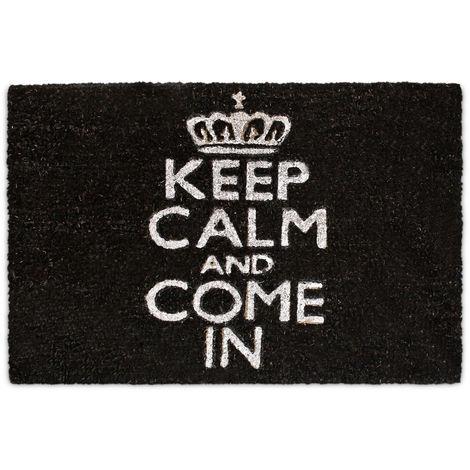 """Paillasson """"Keep Calm and Come"""" Tapis de sol fibres de coco tapis de plancher accueil porte entrée natte essuie-pieds antidérapant PVC caoutchouc intérieur extérieur 60 x 40 cm, noir"""