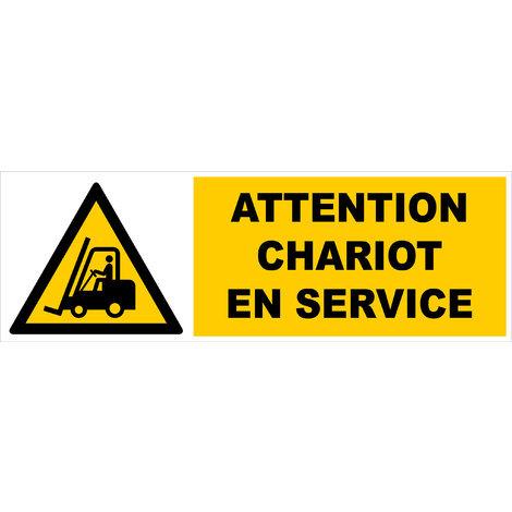 Panneau Attention chariot en service - Rigide 450x150mm - 4062778