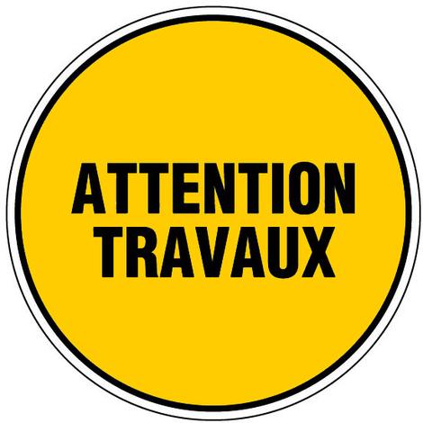 Panneau Attention travaux - Novap