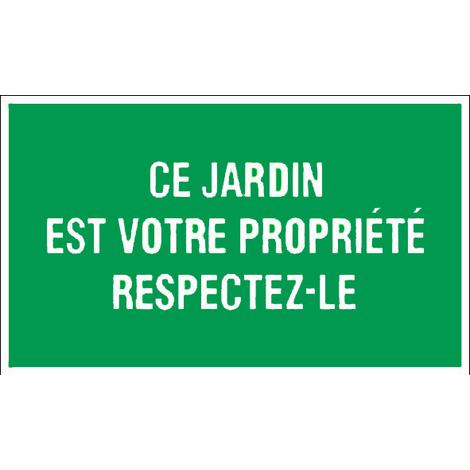 Panneau Ce jardin est votre propriété respectez le - Rigide 330x200mm - 4160085