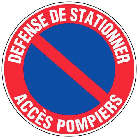 Panneau Défense de stationner - Accès pompiers - Novap