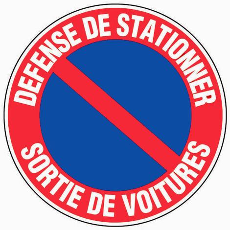 Panneau Défense de stationner - Sortie de voitures - Novap