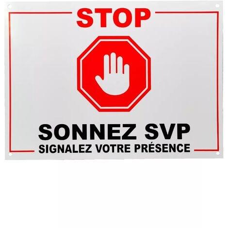 Panneau extérieur 'STOP - SONNEZ SVP - Signalez votre présence' - plastique rigide (format A4)