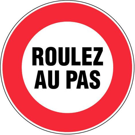 """main image of """"Panneau Roulez au pas - Novap"""""""