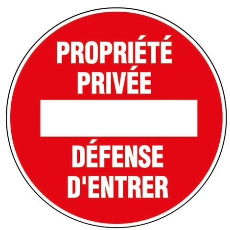 Panneau Sens interdit - Propriété privée - Défense d'entrer - Novap