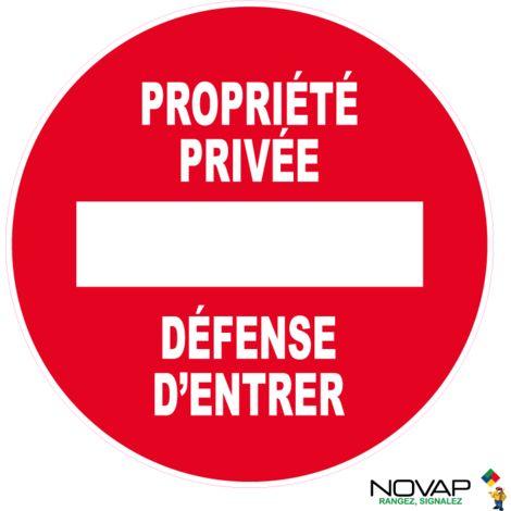 Panneau Sens interdit - Propriété privée - Défense d'entrer - Rigide Ø450mm - 4080635