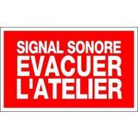 Panneau Signal sonore évacuer l'atelier - Rigide 330x200mm - 4161112