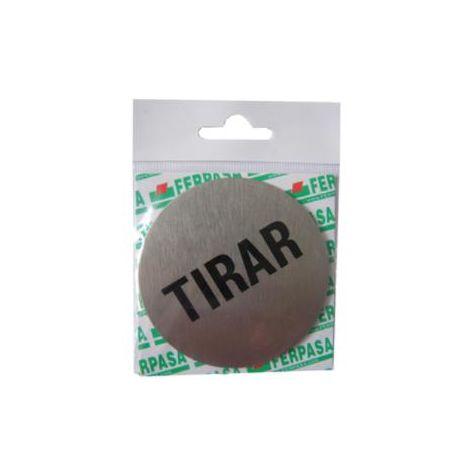 Placa Tirar Aluminio Adhesivo Redondo 75mm