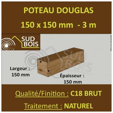 Poteau / Poutre 150x150mm Douglas Naturel Brut 3m