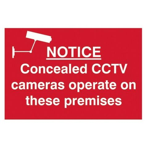 Scan 1607 Notice Concealed CCTV Cameras Operate On These Premises - PVC 300 x 200mm