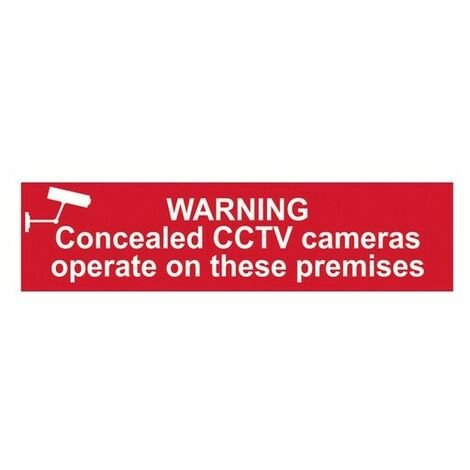 Scan 5254 Warning Concealed CCTV Cameras Operate On These Premises - PVC 200 x 50mm