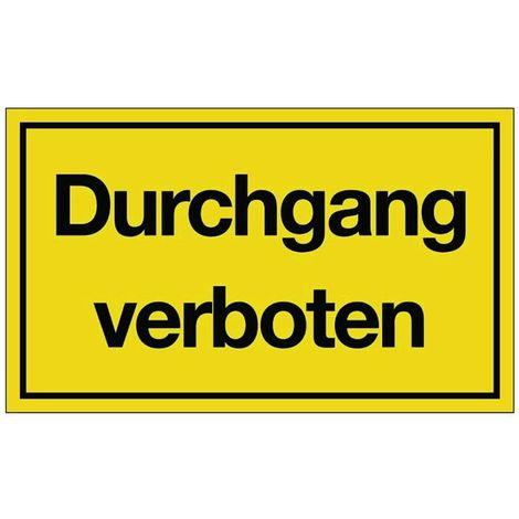 Schild Durchgang verb. B.250xH.150mm Kunststoff gelb/schwarz
