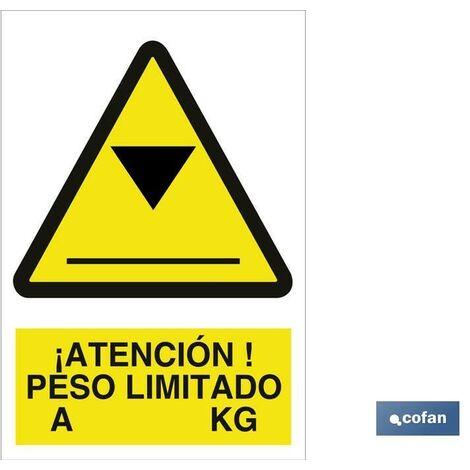 Señal advertencia pictorama y texto - Atención peso limitado a Kg