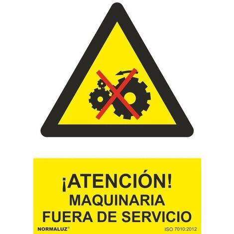Señal ¡Atención! Maquinaria Fuera de Servicio Con Tintas UV