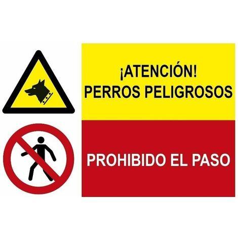 Señal combinada atención perros peligrosos y prohibido el paso