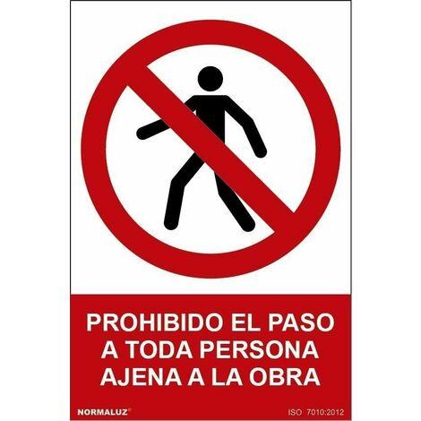Señal Prohibido El Paso A Toda Persona Ajena A La Obra Con Tintas UV