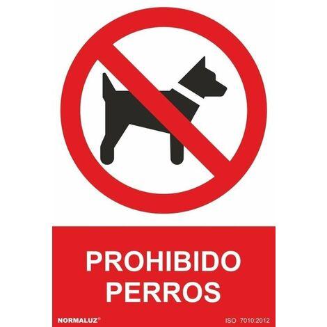 Señal Prohibido Perros Con Tintas UV