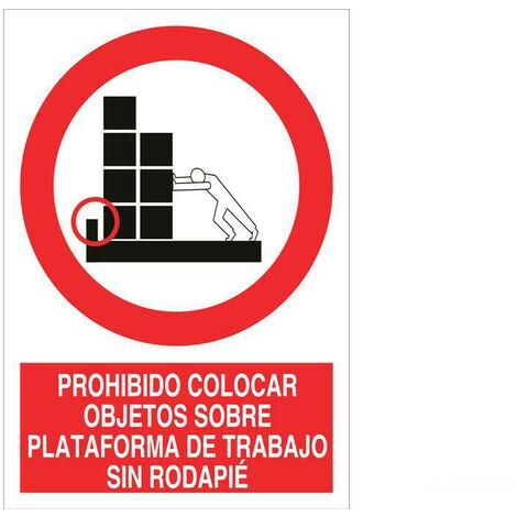 Señal prohibido solo texto - Colocar objetos sobre plataforma trabajo