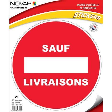 Sens interdit sauf livraison - Adhésif Ø300mm - 4037189