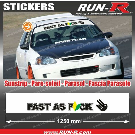 Sticker pare-soleil JDM 140 cm blanc FAST AS FUCK compatible avec Honda Nissan Toyota Subaru Mazda